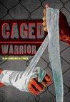 Caged Warrior