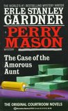 The Case of the Amorous Aunt (Perry Mason Mystery)