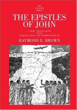 The Epistles Of John By Raymond E Brown Reviews
