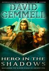 Hero in the Shadows (Drenai Tales, #9)