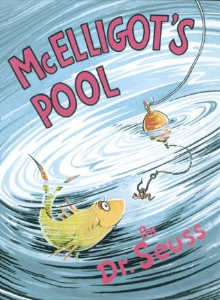 Book Review: Dr. Seuss' McElligot's Pool