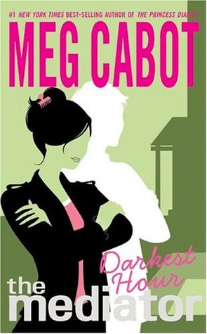 Darkest Hour (The Mediator, #4)