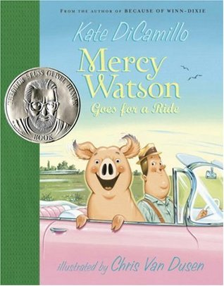 Mercy Watson Goes for a Ride (Mercy Watson #2)