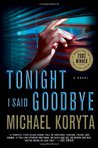 Tonight I Said Goodbye (Lincoln Perry, #1)