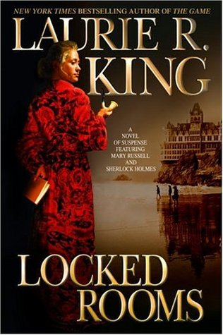 Treasures from the Hoard: Locked Rooms (Mary Russell #8), by Laurie R. King