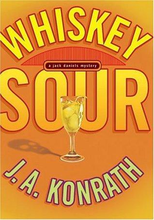 J.a. Konrath Whiskey Sour (Jack Dan...