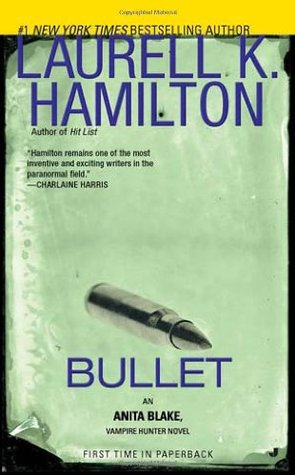 Book Review: Laurell K. Hamilton's Bullet