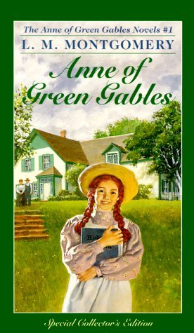 Anne of Green Gables (Anne of Green Gables, #1)