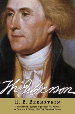 Thomas Jefferson by R.B. Bernstein — Reviews, Discussion ...
