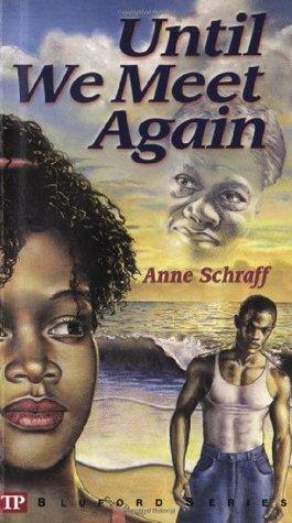 Until We Meet Again Bluford High 7 By Anne Schraff