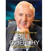 We'll Leave It There So: Bill O'Herlihy - My Autobiography