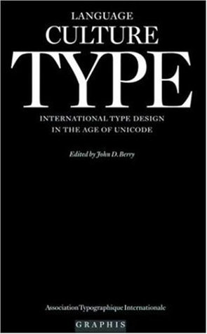 Language Culture Type: International Type Design in the Age of Unicode