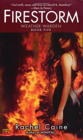 Firestorm (Weather Warden, #5)