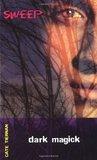 Dark Magick (Sweep, #4)