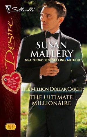 The Million Dollar Catch 3 - The Ultimate Millionaire - Susan Mallery