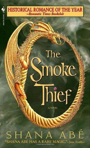 The Smoke Thief (Drakon #1)