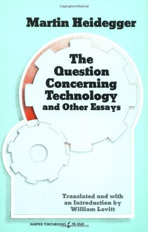 question concerning technology and other essays A field guide to heidegger: understanding 'the question concerning understanding 'the question concerning concerning technology and other essays.