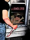 The Landlord by Brett Droege