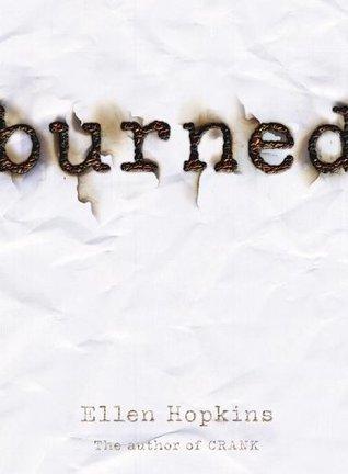 Burned (Burned, #1)