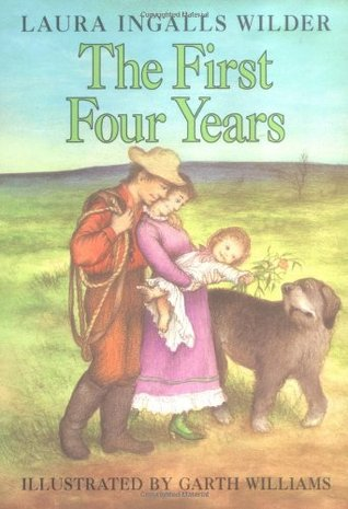 The First Four Years (Little House, #9)