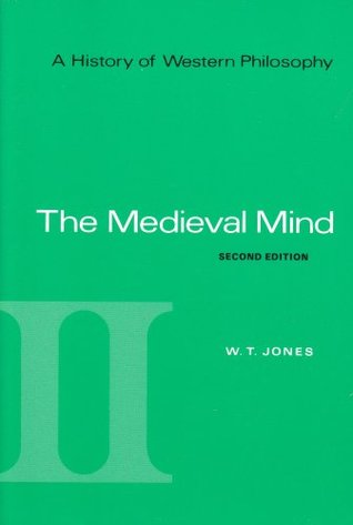 A History of Western Philosophy, Volume 2: The Medieval Mind