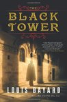 The Black Tower by Louis Bayard