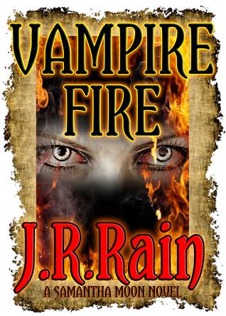 Vampire Fire (Vampire for Hire, #12)