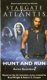 Stargate Atlantis: Hunt and Run (Stargate Atlantis, #13)