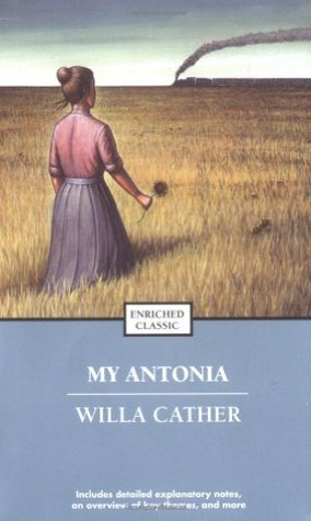 My Antonia (Great Plains trilogy #3)