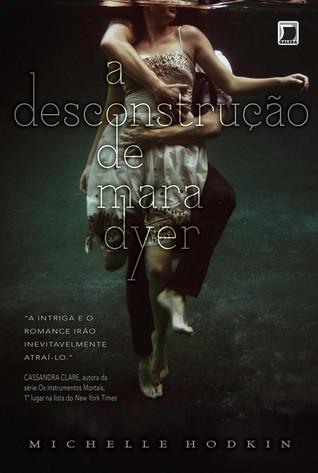 A Desconstrução de Mara Dyer (Mara Dyer, #1)