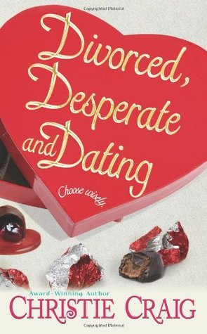 divorced desperate and dating