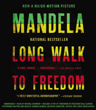 Long Walk to Freedom: Autobiography of Nelson Mandela