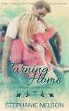 Turning Home (A Small Town #1)