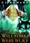 Seduced By The Wall Street Werewolf