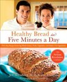 Healthy Bread in Five Minutes a Day by Jeff Hertzberg