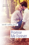 Promise Me Forever (Promise Me, #1.5)