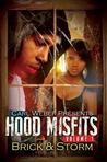 Hood Misfits Volume 1: Carl Weber Presents