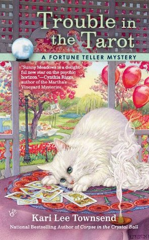 Trouble in the Tarot (A Fortune Teller Mystery #3)
