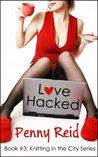 Love Hacked by Penny Reid