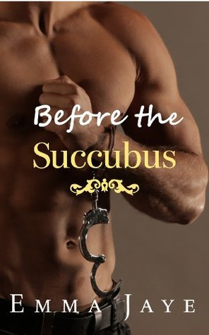 Before the Succubus