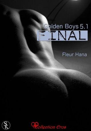 Golden Boys 5.1: Final  (Golden Boys #5.1)