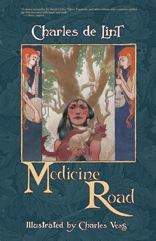 Medicine Road (Newford, #14)