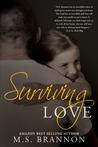 Surviving Love (Sulfur Heights, #4)