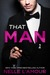 That Man 1 (That Man, #1) by Nelle L'Amour