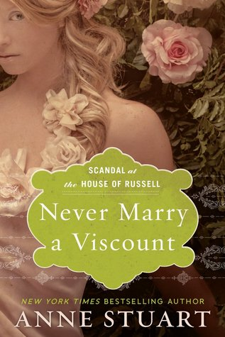 Scandal at the House of Russell 3 - Never Marry a Viscount  - Anne Stuart