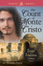 The Count of Monte Cristo: ...