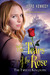 The Tears of the Rose (The Twelve Kingdoms, #2) by Jeffe Kennedy