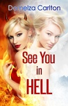 See You in Hell (Mel Goes to Hell, #2)