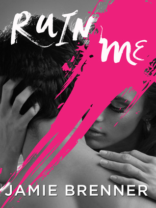 {Review} Ruin Me by Jamie Brenner