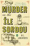 Murder on the Île Sordou (Verlaque and Bonnet #4)